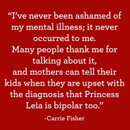 princess-leia-carrie-fisher-mental-illness-quote